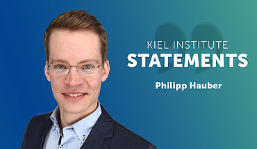 Kiel Institute Statements - Philipp Hauber