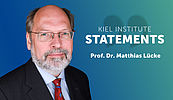 Kiel Institute Statements - Matthias Lücke