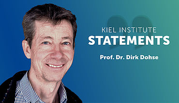 Kiel Institute Statements - Dirk Dohse