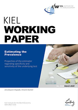 Cover Kiel Working Paper - Estimating the prevalence: Properties of the estimator regarding specificity and sensitivity of the underlying test