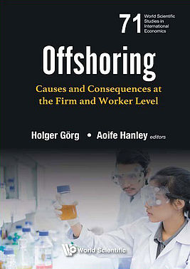 Offshoring: Causes and Consequences at the Firm and Worker Level | Authors Holger Görg, Aoife Hanley