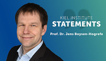 Kiel Institute Statements - Jens Boysen-Hogrefe