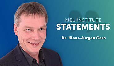 Kiel Institute Statements - Klaus-Jürgen Gern